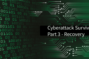 Cyber Attack - The recovery